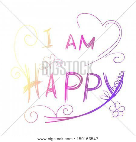 I am happy rainbow lettering on a white background Hand drawn vector