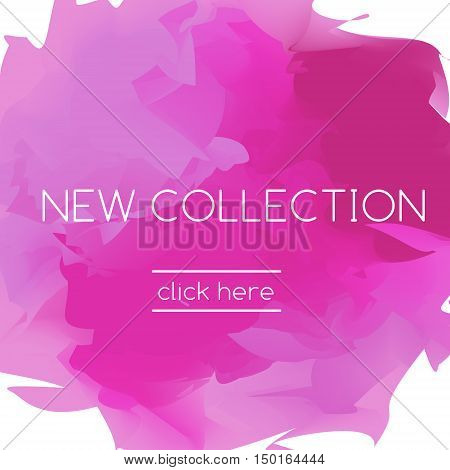 Fashionable pink banner in artistic style and slogan new collection. For web fashion stores and shops digital media and magazines presentations blogs advertisement and social media