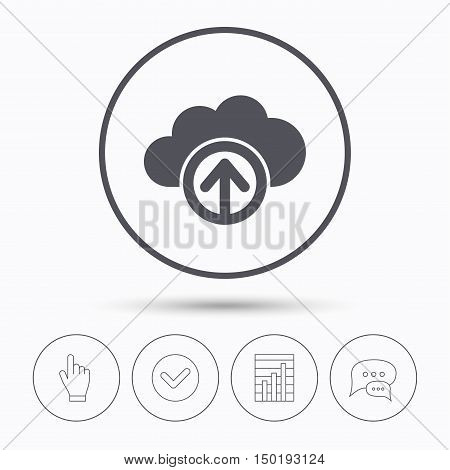 Upload from cloud icon. Data storage technology symbol. Chat speech bubbles. Check tick, report chart and hand click. Linear icons. Vector