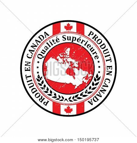 Made in Canada, Premium Quality (French language: Produit en Canada, Qualite Superieure) grunge label containing the map and flag colors of Canada.