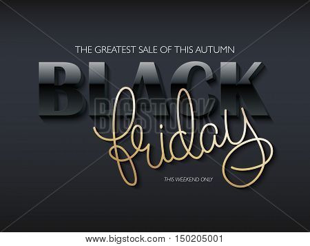 vector illustration of black friday poster with black 3d and golden hand lettering text.
