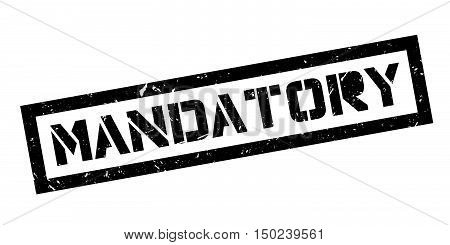Mandatory Rubber Stamp