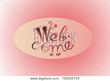 Welcome - cute hand drawn lettering. Card.