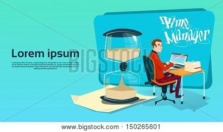 Business Man Freelancer Working Laptop Computer Sand Watch Time Management Concept Flat Vector Illustration