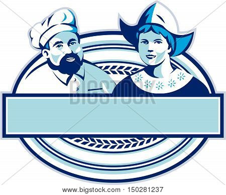 Illustration of a baker and Dutch lady wearing traditional dutch cap or dutch bonnet that resemble a nurse's hat set inside oval shape with banner done in retro style.