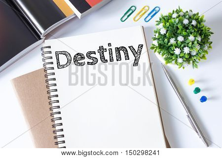 destiny, Text message on white paper book on white desk / business concept