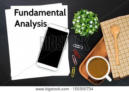 Text Fundamental Analysis on white paper / business concept