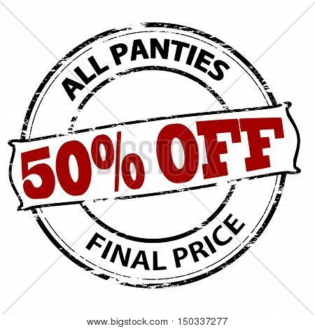 Rubber stamp with text all panties fifty percent off final price inside vector illustration