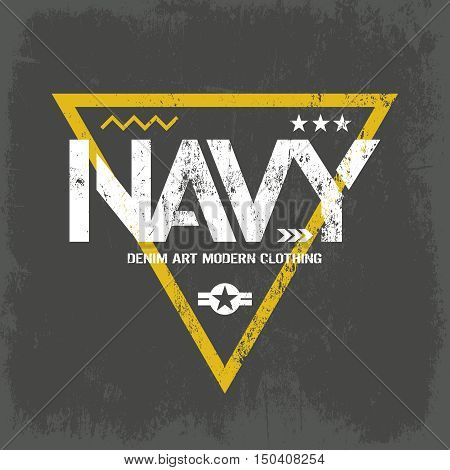 Modern american navy grunge effect tee print vector design isolated on dark background.  Premium quality superior military shabby logo concept. Threadbare warlike label for khaki t-shirt.