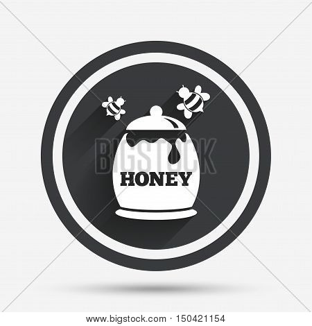 Honey in pot with flying bees sign icon. Sweet natural food symbol. Circle flat button with shadow and border. Vector