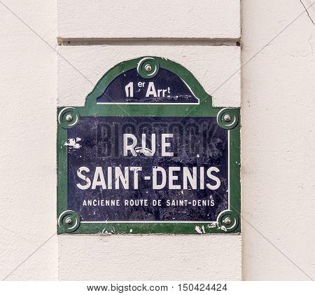 Rue Saint Denise - Old Street Sign In Paris