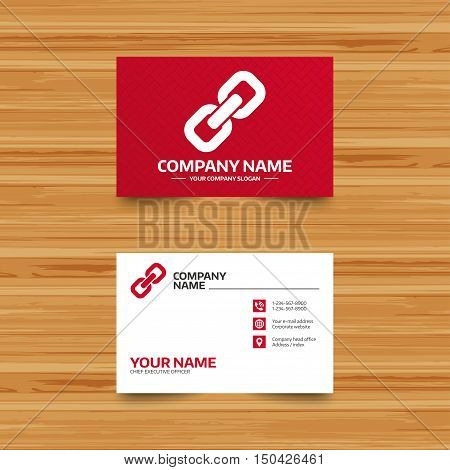 Business card template. Link sign icon. Hyperlink chain symbol. Phone, globe and pointer icons. Visiting card design. Vector