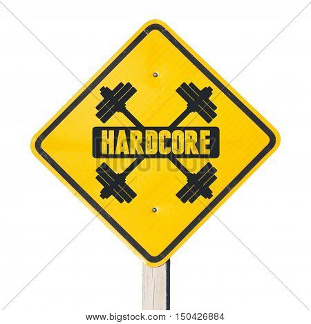 Hardcore sign. For bodybuilders and people adept physical and heavy training exercise.