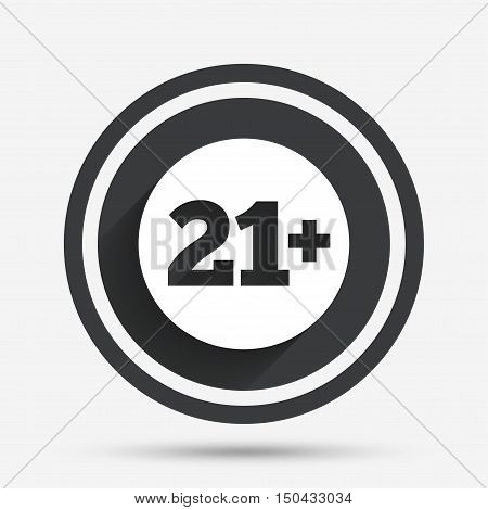 21 plus years old sign. Adults content icon. Circle flat button with shadow and border. Vector