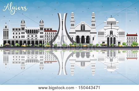 Algiers Skyline with Gray Buildings, Blue Sky and Reflections. Business Travel and Tourism Concept with Historic Buildings. Image for Presentation Banner Placard and Web Site.