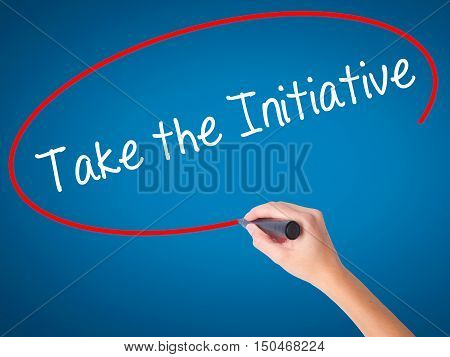 Women Hand Writing Take The Initiative With Black Marker On Visual Screen