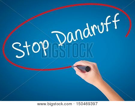 Women Hand Writing Stop Dandruff With Black Marker On Visual Screen