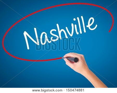 Women Hand Writing Nashville With Black Marker On Visual Screen