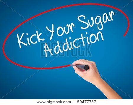 Women Hand Writing Kick Your Sugar Addiction With Black Marker On Visual Screen