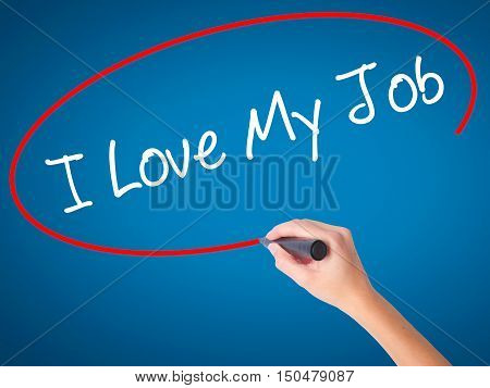 Women Hand Writing I Love My Job  With Black Marker On Visual Screen