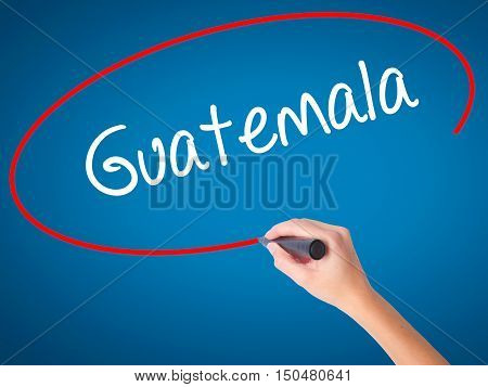 Women Hand Writing Guatemala  With Black Marker On Visual Screen