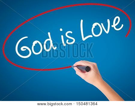 Women Hand Writing God Is Love With Black Marker On Visual Screen