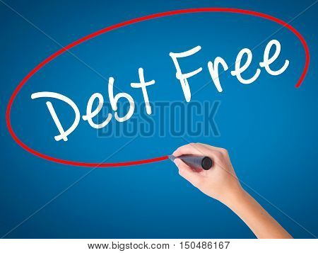 Women Hand Writing Debt Free With Black Marker On Visual Screen