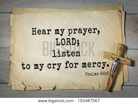 TOP-1000.  Bible verses from Psalms. Hear my prayer, LORD; listen to my cry for mercy.