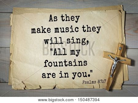 TOP-1000.  Bible verses from Psalms. As they make music they will sing,