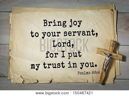 TOP-1000.  Bible verses from Psalms. Bring joy to your servant, Lord, for I put my trust in you.