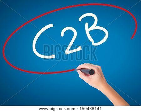 Women Hand Writing C2B With Black Marker On Visual Screen