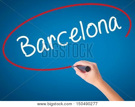 Women Hand Writing Barcelona With Black Marker On Visual Screen