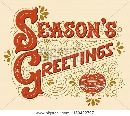 Seasons Greetings. Lettering With A Christmas Ball And Decorative Design Elements.