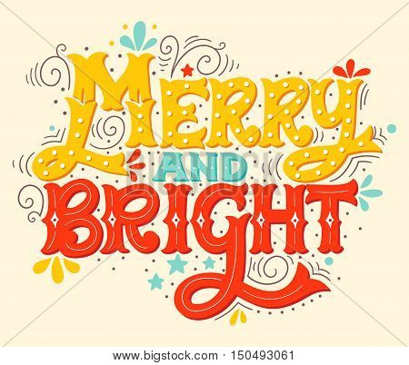 Merry And Bright. Christmas Lettering With Decorative Design Elements.