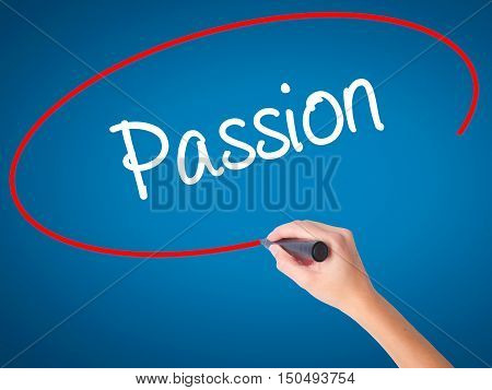 Women Hand Writing Passion With Black Marker On Visual Screen