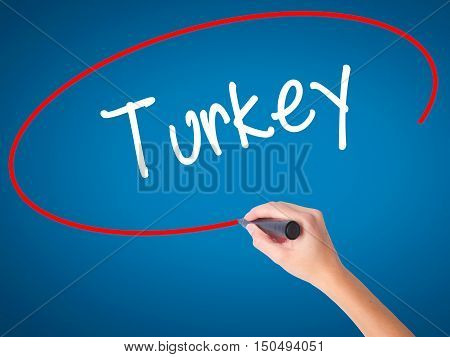 Women Hand Writing Turkey  With Black Marker On Visual Screen