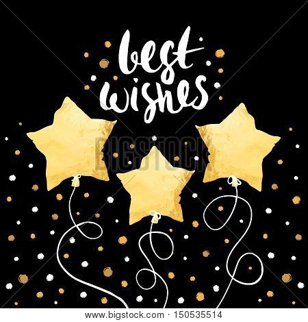 Best wishes- holiday unique handwritten lettering with balloons made in gold foil style. Greeting trendy background