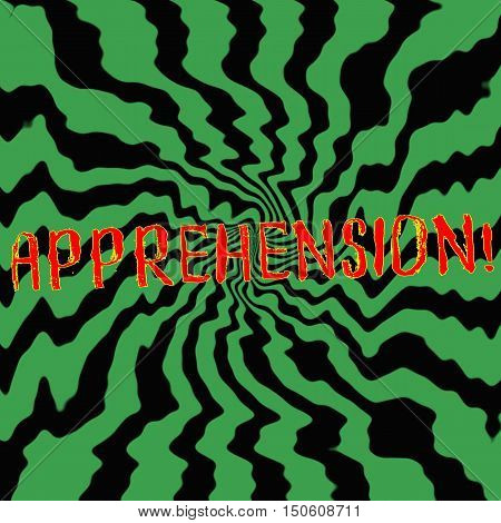 apprehension red wording on Striped sun black-green background