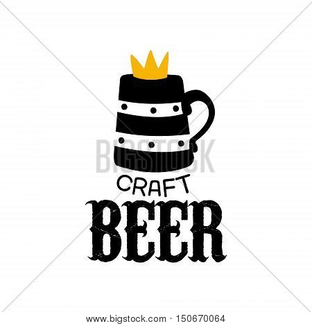 Craft Beer Logo Design Template With Crown. Black And Yellow Vector Label With Text And Establishment Date For Brewery Promotion.