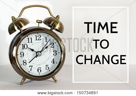 Text Time to change on clock background / time concept