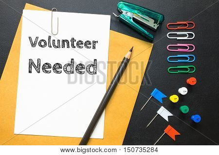 Text volunteer needed on white paper background / business concept