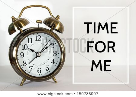 Text Time for me on clock background / time concept