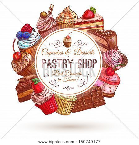 Pastry shop emblem. Patisserie sweets banner. Vector icons of cupcakes, cakes, confectionery, dessert, muffin, biscuit for signboard, tag sticker label