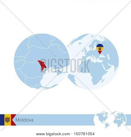 Moldova On World Globe With Flag And Regional Map Of Moldova.