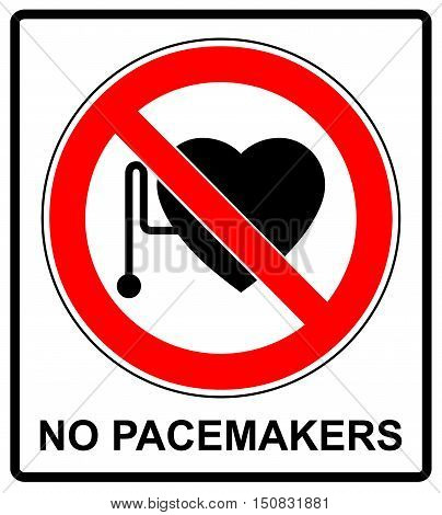 No access with cardiac pacemaker sign in red circle prohibition symbol danger banner
