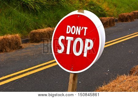 Don't Stop Road Sign