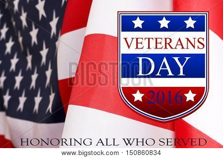 Text veterans day 2016, the flag of the United States.Veterans day background. poster