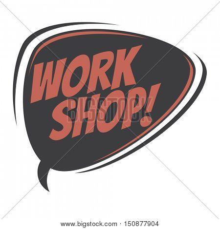 workshop retro speech balloon