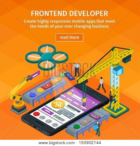 Developing mobile applications flat 3d isometric style. 3d crane and robotic arm. People working on startup. Orange web design. Frontend developer app. Black smartphone in 3d style.