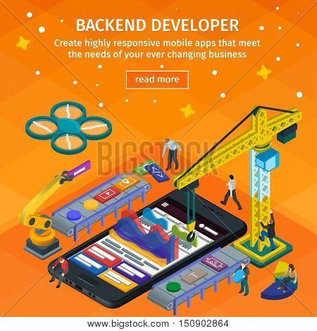 Developing mobile apDeveloping mobile applications flat 3d isometric style. Backend developer app. People working on startup. Orange web design. 3d crane and robotic arm. Flat 3d infographic vector illustration.